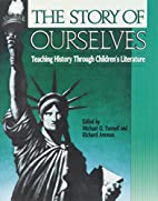 The Story of Ourselves: Teaching History…