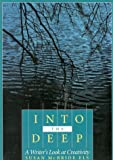 Els, Susan McBride: Into the Deep: A Writer&#39;s Look at Creativity