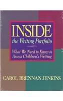 Inside the Writing Portfolio: What We Need…