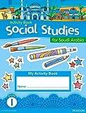 Morrison, Karen: KSA Social Studies Activity Book - Grade 1 (Social Studies for Saudi Arabia)