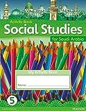 Morrison, Karen: KSA Social Studies Activity Book - Grade 5 (Social Studies for Saudi Arabia)