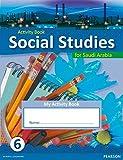 Morrison, Karen: KSA Social Studies Activity Book - Grade 6 (Social Studies for Saudi Arabia)