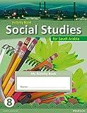 Morrison, Karen: KSA Social Studies Activity Book - Grade 8 (Social Studies for Saudi Arabia)