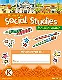 Morrison, Karen: KSA Social Studies Activity Book - Grade K (Social Studies for Saudi Arabia)