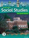 Morrison, Karen: KSA Social Studies Student's Book - Grade 3 (Social Studies for Saudi Arabia)