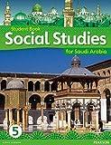 Morrison, Karen: KSA Social Studies Student's Book - Grade 5 (Social Studies for Saudi Arabia)