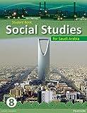 Morrison, Karen: KSA Social Studies Student's Book - Grade 8 (Social Studies for Saudi Arabia)