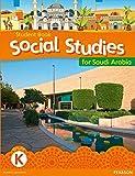 Morrison, Karen: KSA Social Studies Student's Book - Grade K (Social Studies for Saudi Arabia)