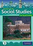 Morrison, Karen: KSA Social Studies Teacher's Guide - Grade 3 (Social Studies for Saudi Arabia)