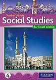 Morrison, Karen: KSA Social Studies Teacher's Guide - Grade 4 (Social Studies for Saudi Arabia)