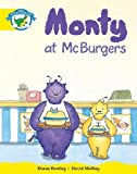 Bentley, Diana: Monty at McBurgers