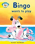 Bingo Wants to Play by Dee Reid