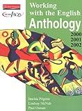 Pilgrim, Imelda: Working with the English Anthology 2000/2001 (NEAB GCSE English)