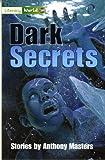 Masters, Anthony: Literacy World Fiction Stage 3 Dark Secrets (Literacy World New Edition)