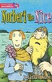 Allen, Jonathan: Literacy World Satellites Fiction Stage 2: Norbert the Nice