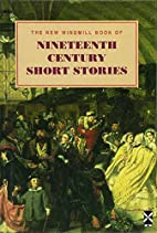 The New Windmill Book of Nineteenth Century…