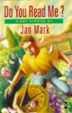Do You Read Me? (New Windmills) by Jan Mark