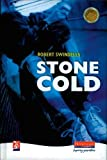 Swindells, Robert: Stone Cold