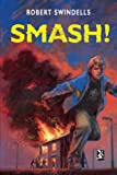 Swindells, Robert: Smash News