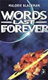 Blackman, Malorie: Words Last Forever (New Windmills)