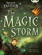 Tales of Taliesin: The Magic Storm: Gold…