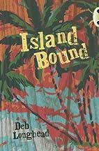 Island Bound by Deb Loughead