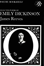 Selected Poems of Emily Dickinson [Edited by…