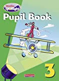 Griffiths: Maths Spotlight Year 3 Pupil Book 8 Pack