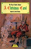 "Dickens, Charles: The Play of ""A Christmas Carol"" (Heinemann Plays for 14-16+)"