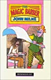 Milne, John: The Magic Barber (Heinemann Guided Readers)