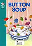 Moore, C. J.: Button Soup: Lower Intermediate Level 5 (Heinemann Children's Readers)