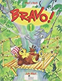 West, Judy: Bravo!: Bk. 1: A Complete English Course for Junior A