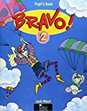 West, Judy: Bravo!: Bk.2: A Complete English Course for Junior A