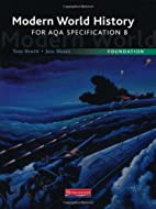 Modern World History for AQA: Foundation…