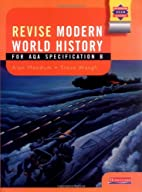 Modern World History AQA: Revision Guide…