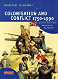 Rees, Rosemary: Headstart in History: Colonisation & Conflict 1750-1990