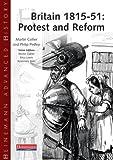 Collier, Martin: Britain, 1815-51: Protest and Reform (Heinemann Advanced History)