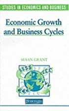 Economic Growth and Business Cycles by Susan…