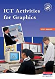 Turner, Steve: ICT Activities for Graphics: Single User Price (ICT Activities)