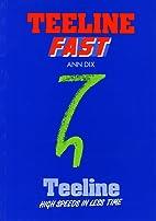 Teeline Fast by Ann Dix