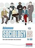 Kidd, Warren: Heinemann Sociology for AQA: AS Student Book