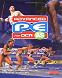 Carnell, Dave: Advanced PE for OCR AS Student Book