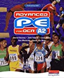 Ireland, John: Advanced PE for OCR A2 Student Book