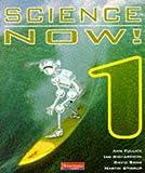 Richardson, Ian: Science Now: Bk. 1