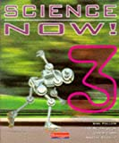 Richardson, Ian: Science Now: Bk. 3