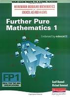 Further Pure Maths 1 (Heinemann Modular…
