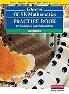 Edexcel GCSE Mathematics Practice Book:…
