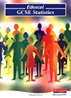 Edexcel GCSE Statistics: Pupil Book (Edexcel…