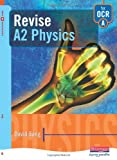 Sang, David: Revise A2 Physics for OCR A (Revision Guides) (Revision Guides)