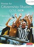 Johnson, Steve: Revise Citizenship Studies for OCR